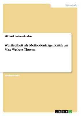 Wertfreiheit ALS Methodenfrage (Paperback)