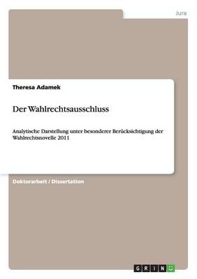 Der Wahlrechtsausschluss (Paperback)