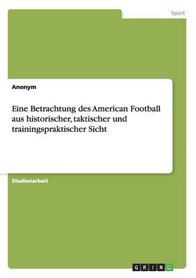 Eine Betrachtung Des American Football a (Paperback)