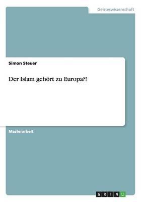 Der Islam Gehoert Zu Europa?! (Paperback)