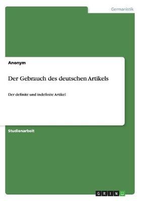 Der Gebrauch Des Deutschen Artikels (Paperback)