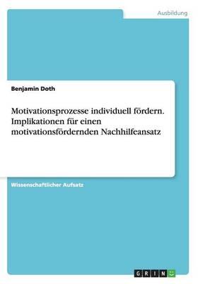 Motivationsprozesse Individuell Fordern (Paperback)