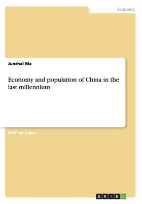 Economy and Population of China in the Last Millennium (Paperback)