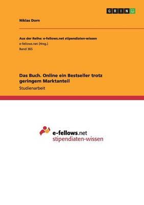 Das Buch. Online Ein Bestseller Trotz Geringem Marktanteil (Paperback)