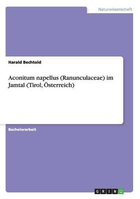 Aconitum Napellus (Ranunculaceae) Im Jamtal (Tirol, Osterreich) (Paperback)
