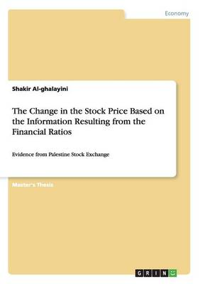 The Change in the Stock Price Based on the Information Resulting from the Financial Ratios (Paperback)