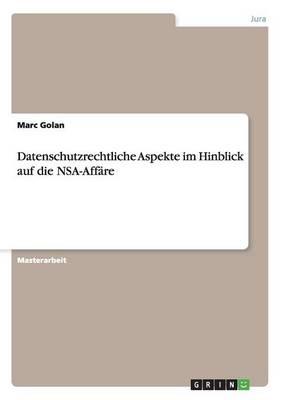 Datenschutzrechtliche Aspekte Im Hinblick Auf Die Nsa-Affare (Paperback)