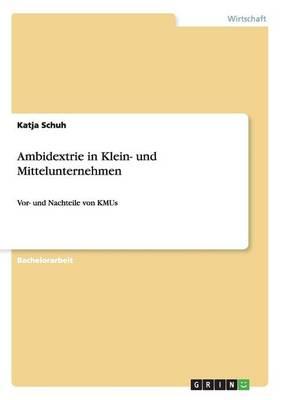Ambidextrie in Klein- Und Mittelunternehmen (Paperback)