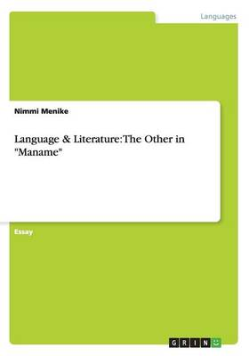 Language & Literature: The Other in Maname (Paperback)