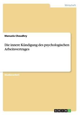 Die Innere Kundigung Des Psychologischen Arbeitsvertrages (Paperback)