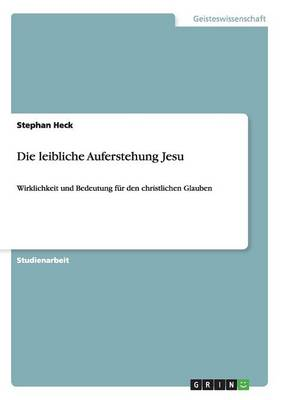 Die Leibliche Auferstehung Jesu (Paperback)