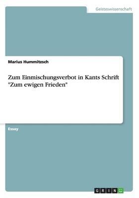 Zum Einmischungsverbot in Kants Schrift Zum Ewigen Frieden (Paperback)