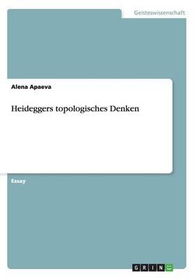 Heideggers Topologisches Denken (Paperback)