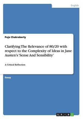 Clarifying The Relevance of 80/20 with respect to the Complexity of Ideas in Jane Austen's 'Sense And Sensibility' (Paperback)