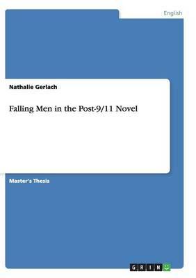 Falling Men in the Post-9/11 Novel (Paperback)