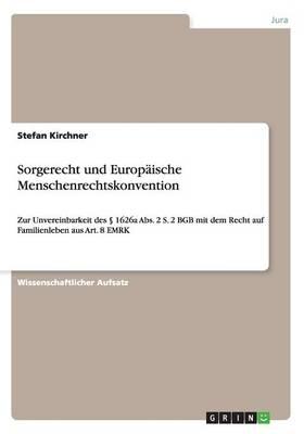 Sorgerecht Und Europaische Menschenrechtskonvention (Paperback)