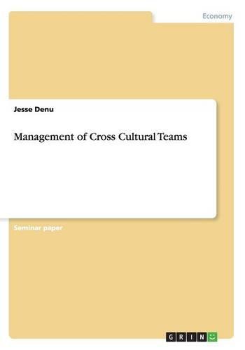 Management of Cross Cultural Teams (Paperback)