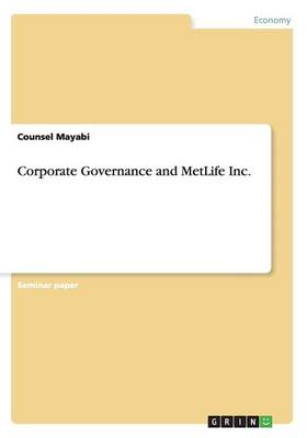 Corporate Governance and Metlife Inc. (Paperback)