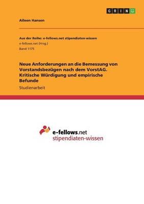 Neue Anforderungen an Die Bemessung Von Vorstandsbezugen Nach Dem Vorstag. Kritische Wurdigung Und Empirische Befunde (Paperback)