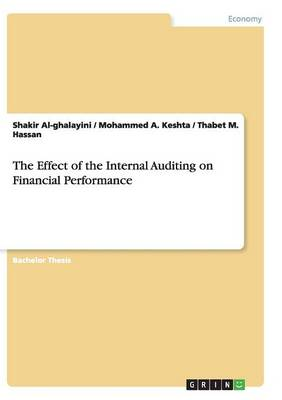 The Effect of the Internal Auditing on Financial Performance (Paperback)