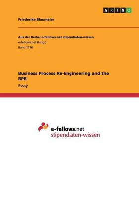 Business Process Re-Engineering and the Bpr (Paperback)