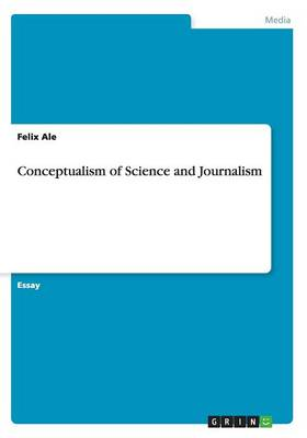 Conceptualism of Science and Journalism (Paperback)