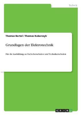 Grundlagen Der Elektrotechnik (Paperback)