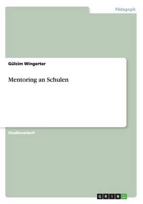 Mentoring an Schulen (Paperback)