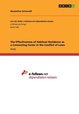 The Effectiveness of Habitual Residence as a Connecting Factor in the Conflict of Laws (Paperback)