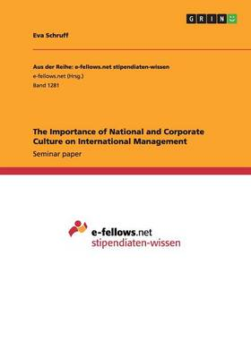 The Importance of National and Corporate Culture on International Management (Paperback)