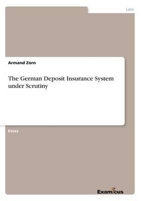 The German Deposit Insurance System under Scrutiny (Paperback)