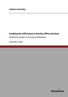 Looking for Efficiency in Family Office Services (Paperback)