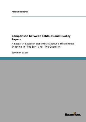 Comparison Between Tabloids and Quality Papers (Paperback)