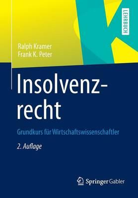 Insolvenzrecht: Grundkurs Fur Wirtschaftswissenschaftler (Paperback)