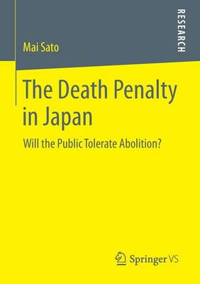 The Death Penalty in Japan: Will the Public Tolerate Abolition? (Paperback)