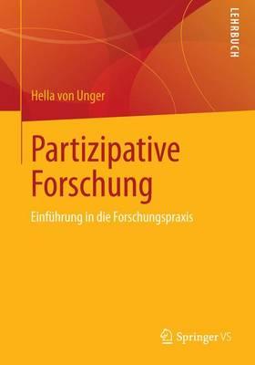 Partizipative Forschung: Einfuhrung in Die Forschungspraxis - Qualitative Sozialforschung (Paperback)