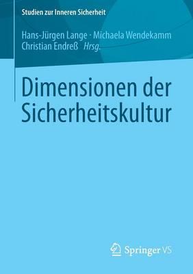 Dimensionen Der Sicherheitskultur - Studien Zur Inneren Sicherheit 17 (Paperback)