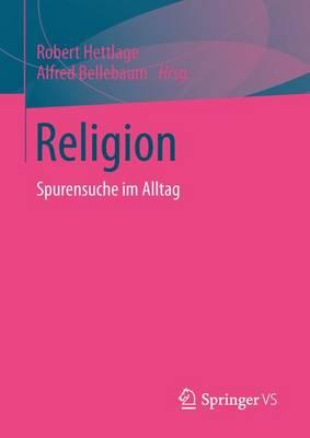 Religion: Spurensuche Im Alltag (Paperback)