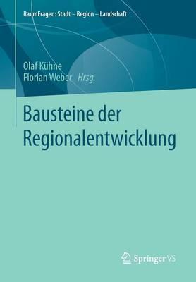 Bausteine Der Regionalentwicklung - Raumfragen: Stadt Region Landschaft (Paperback)