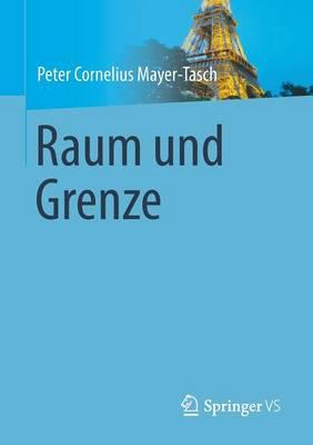 Raum Und Grenze (Paperback)