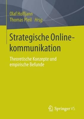 Strategische Onlinekommunikation: Theoretische Konzepte Und Empirische Befunde (Paperback)
