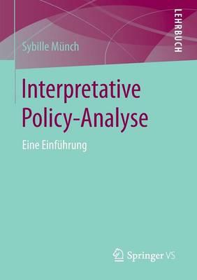 Interpretative Policy-Analyse: Eine Einf hrung (Paperback)