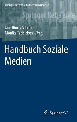 Handbuch Soziale Medien - Springer Reference Sozialwissenschaften (Hardback)