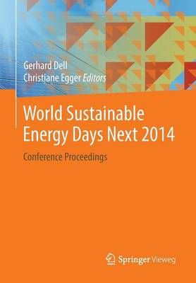 World Sustainable Energy Days Next 2014: Conference Proceedings (Paperback)