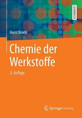 Chemie Der Werkstoffe (Paperback)