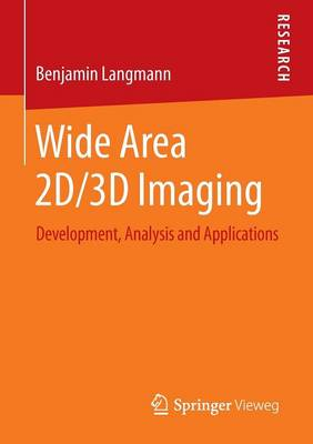 Wide Area 2D/3D Imaging: Development, Analysis and Applications (Paperback)