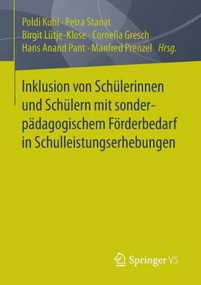 Inklusion Von Sch lerinnen Und Sch lern Mit Sonderp dagogischem F rderbedarf in Schulleistungserhebungen (Paperback)