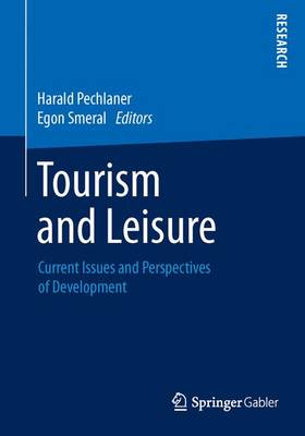Tourism and Leisure: Current Issues and Perspectives of Development (Paperback)