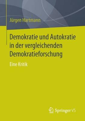 Demokratie Und Autokratie in Der Vergleichenden Demokratieforschung: Eine Kritik (Paperback)