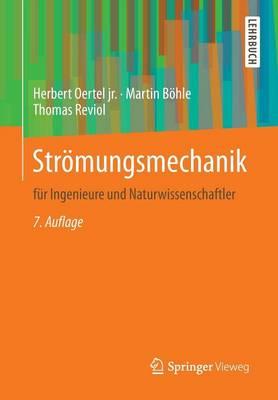 Str�mungsmechanik: F�r Ingenieure Und Naturwissenschaftler (Paperback)
